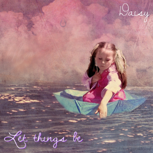 COMPR103 : Daisy - Let things be