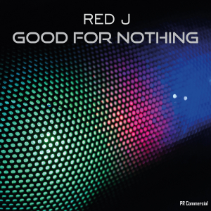 COMPR104 : Red J - Good For Nothing
