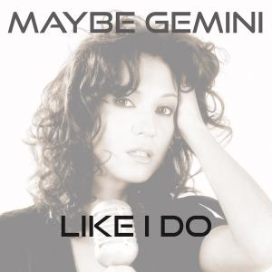 PRW087 : Maybe Gemini - Like I Do