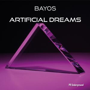 PRU186 : Bayos - Artificial Dreams