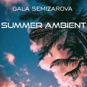 PRW092 : Gala Semizarova - Summer Ambient