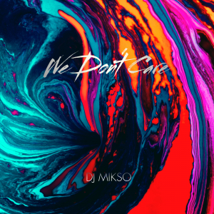 COMPR111 : DJ Mikso - We dont care