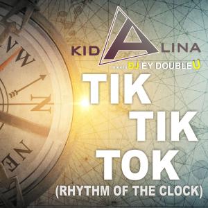 COMPR112 : Kid Alina meets Dj Ey DoubleU - Tik Tik Tok (Rhythm of The Clock)