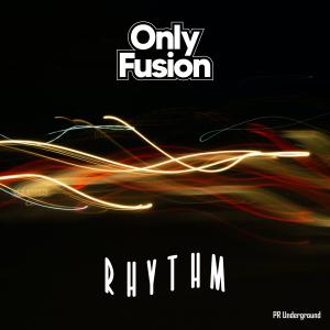PRU188 : Only Fusion - Rhythm