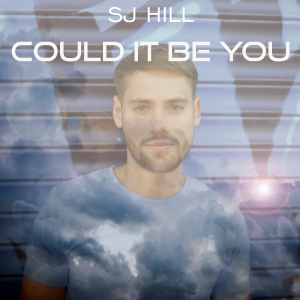 COMPR115A : SJ Hill - Could It Be You