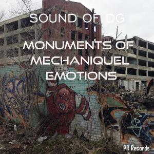 PRW101 : Sound of DG - Monuments of Mechaniquel Emotion