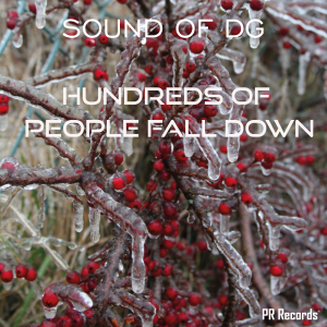 PRW104 : Sound of DG - Hundreds of People Fall Down