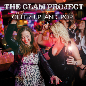 COMPR121A : The Glam Project - Cheer up and pop