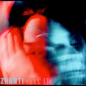 PRU196 : Zhanti - Feel It