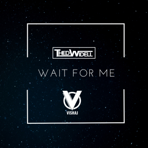 PRREC440A : Thed Widell & Vishaj - Wait For Me
