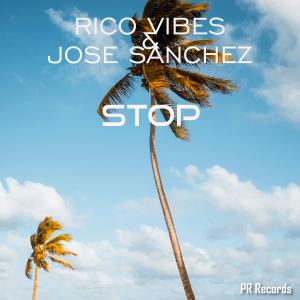 PRREC441A : Rico Vibes & José Sanchez - Stop