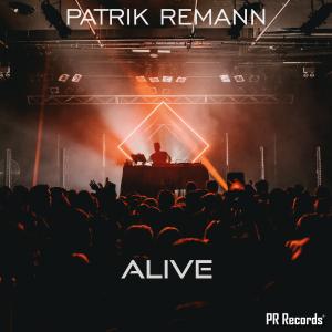 PRREC461A : Patrik Remann - Alive