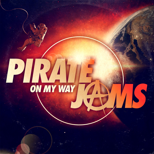Pirate Jams - On My Way