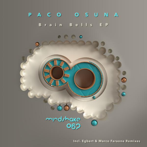 Paco Osuna - Brain Bells EP