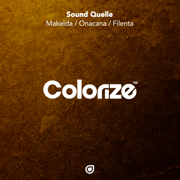 Sound Quelle - Makelda / Onacana / Filenta