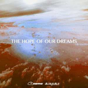 The Hope Of Our Dreams