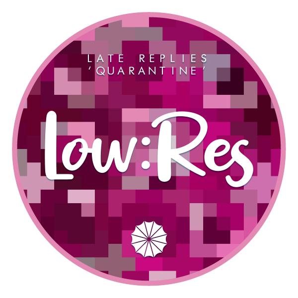 Late Replies - Quarantine
