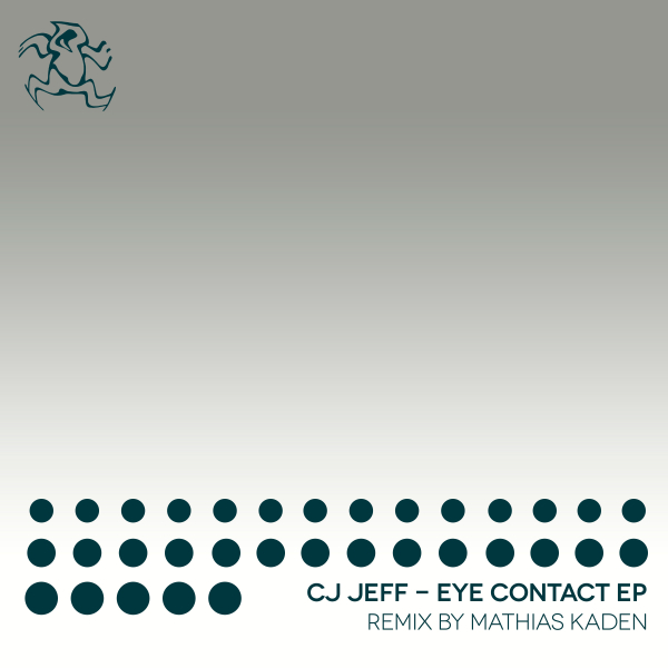 CJ Jeff - Eye Contact EP