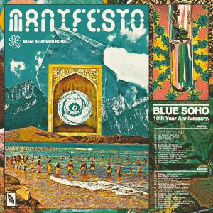 The Manifesto (Blue Soho's 10th Anniversary)