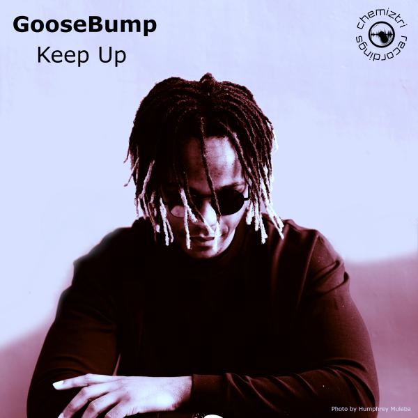 Goosebump - Keep Up