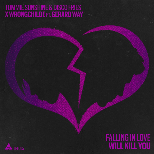 Tommie Sunshine, Disco Fries, Wrongchilde ft. Gerard Way - Falling In Love Will Kill You