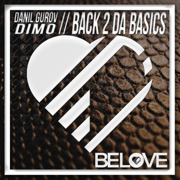 Dimo, Danil Gurov - Back 2 da Basics