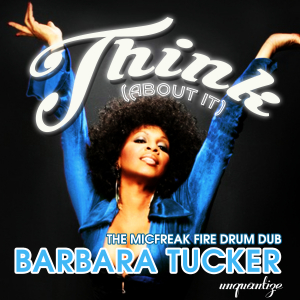 Think (About It) The Micfreak Fire Drum Dub