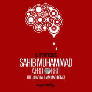 Afro Orbit The Jihad Muhammad Bang The Drum Remix