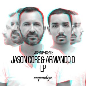 Jason Core & Armando D EP