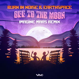 Off To The Moon (Imagine Mars Remix)