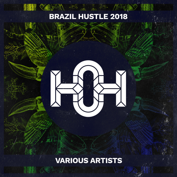 Various Artists - Brazil Hustle 2018