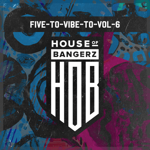 Various Artists - Five To Vibe To, Vol. 6