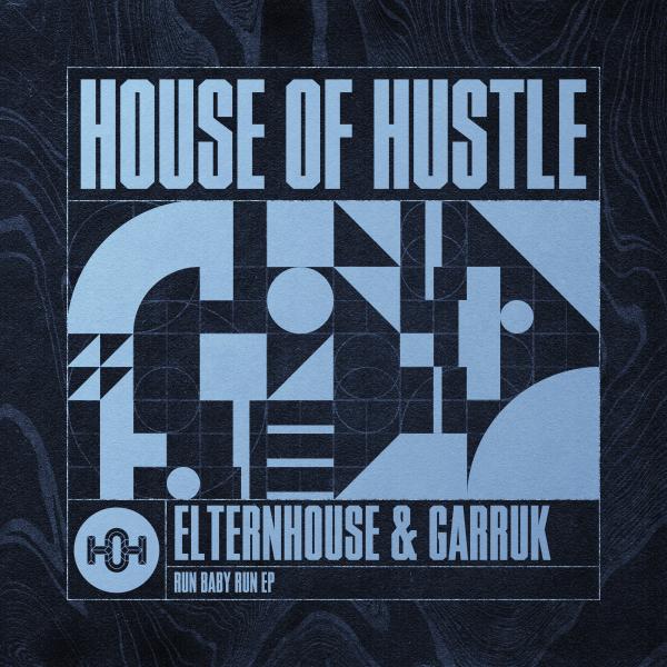 Elternhouse, Garruk - Run Baby Run