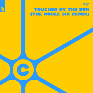 Touched By The Sun (The Noble Six Remix)