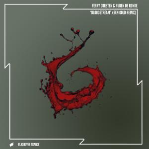 Bloodstream (Ben Gold Remix)