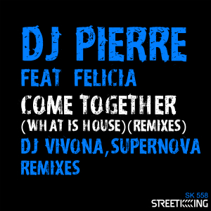 Come Together (What Is House?) (Remixes)