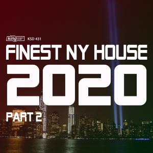 Finest NY House 2020 Part 2