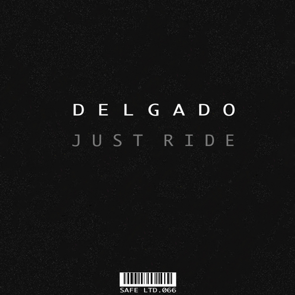Delgado - Just Ride EP