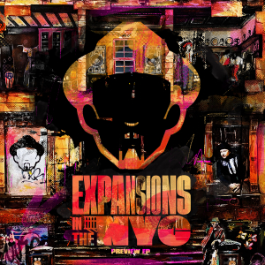 Expansions In The NYC (Preview EP)