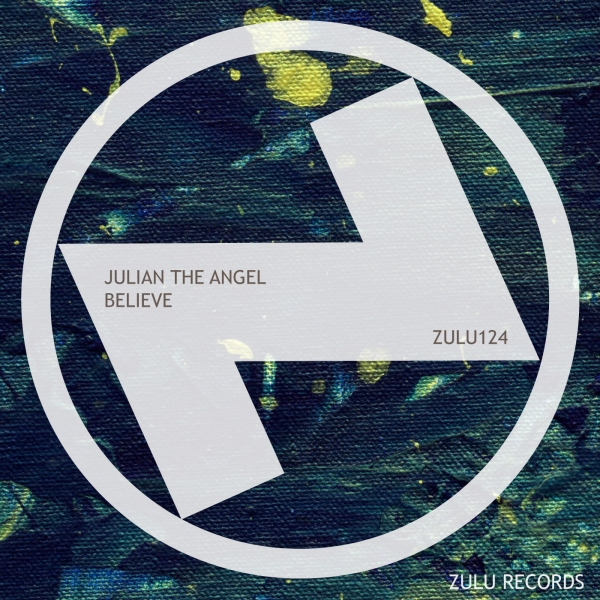 Julian The Angel - Believe