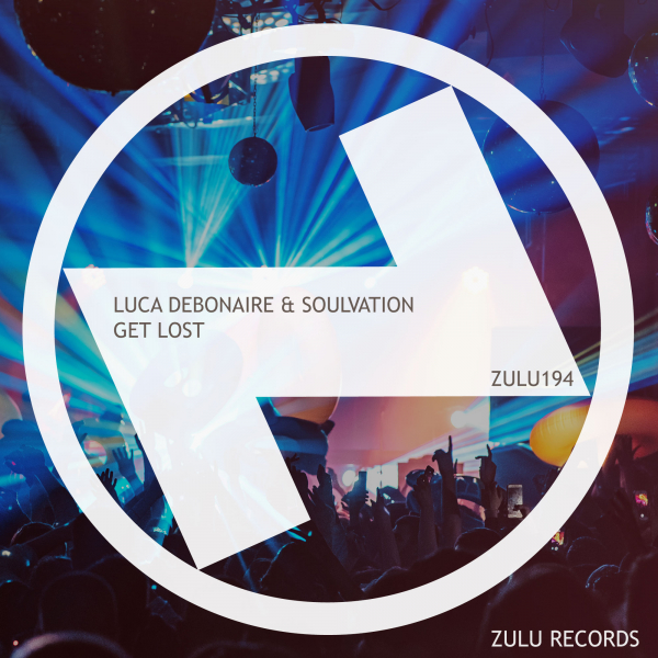 Luca Debonaire & Soulvation - Get Lost (Club Mix)