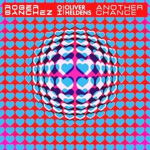 Roger Sanchez x Oliver Heldens