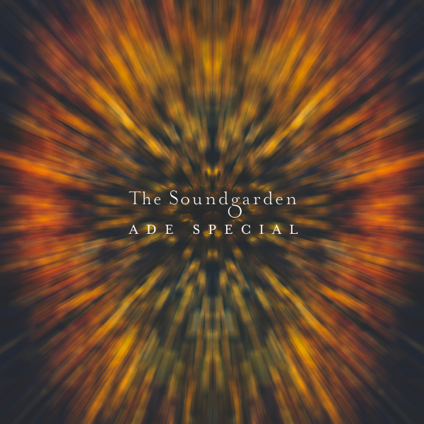 Various Artists - The Soundgarden - ADE Special