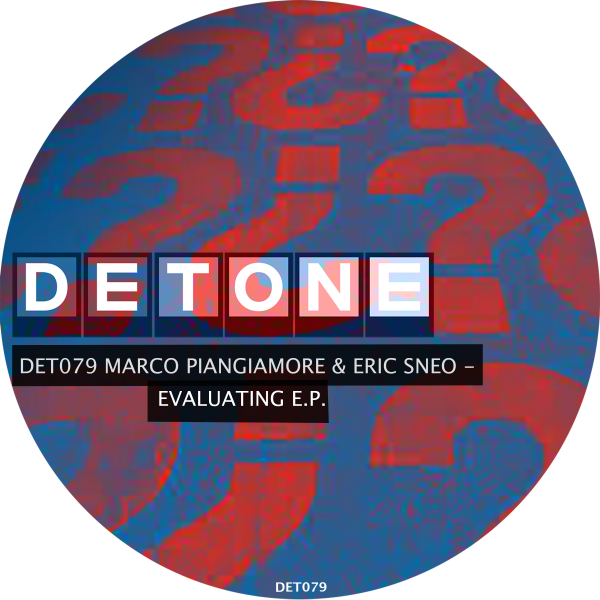 Marco Piangiamore & Eric Sneo - Evaluating EP