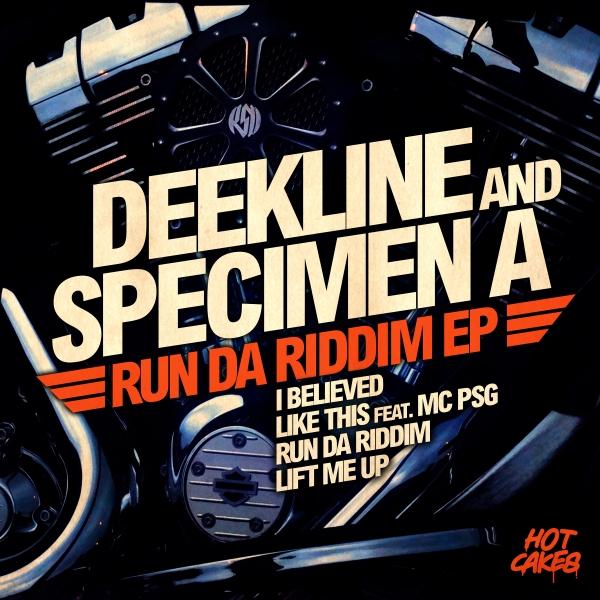 Deekline & Specimen A - Run Da Riddim EP