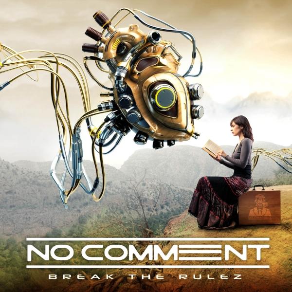 No Comment - Break The Rulez