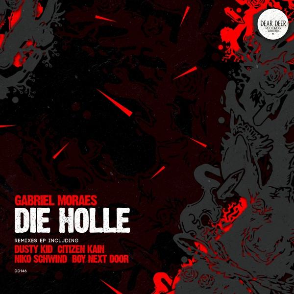 Gabriel Moraes - Die Holle (Remixes)