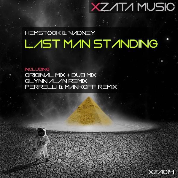 XZA014Hemstock & Vadney - Last Man Standing (Glynn Alan Remix) [Xzata Music]