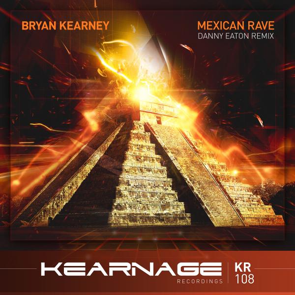 Mexican Rave (Danny Eaton Remix)
