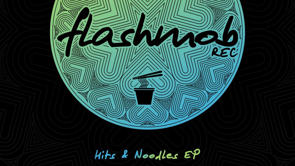 Hits & Noodles EP
